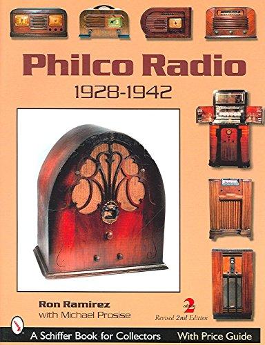 [(Philco Radio : 1928-1942)] [By (author) R. Ramírez] published on (July, 2007) Philco Radio