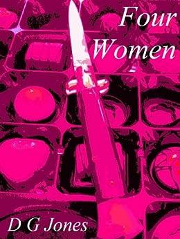 Four Women by [Jones, D G]