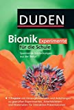 Duden Bionik / 7.-10. Schuljahr - Experimente für die Schule: Spannende Entdeckungen aus der Natur. DVD-ROM