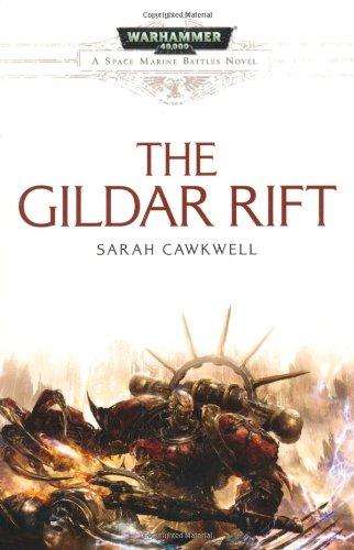 The Gildar Rift (Space Marine Battles)