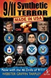 911 SYNTHETIC TERROR by TARPLEY, WEBSTER GRI (2013) Paperback