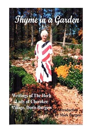 Thyme in a Garden: Writings of the Herb Lady of Cherokee Village Doris Burgess