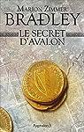 Les Dames du Lac, tome 3 : Le secret d'Avalon par Zimmer Bradley