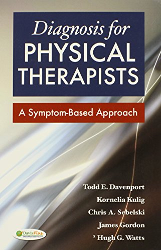 Diagnosis for Physical Therapists: A Symptom-Based Approach (DavisPlus) por Todd E. Davenport