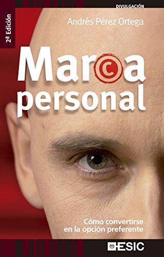 Portada del libro Marca Personal. Cómo convertirse en la opción preferente (Divulgación)