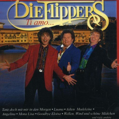 Ti Amo... by Die Flippers (2002-07-09)