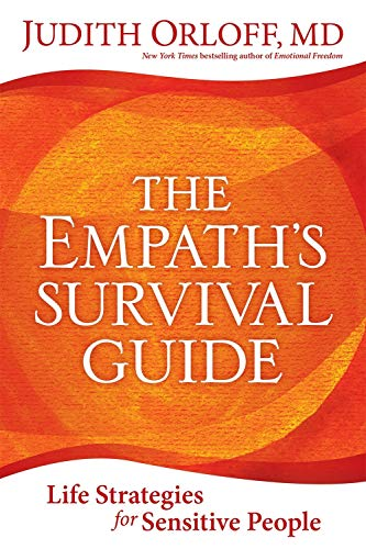 Empath's Survival Guide,The: Life Strategies for Sensitive People