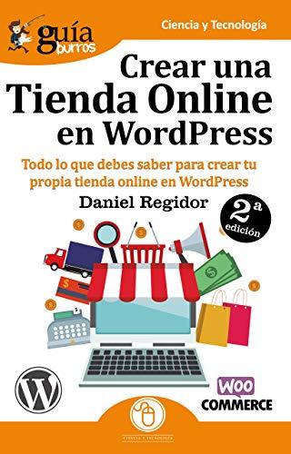GuíaBurros Crear una tienda Online en WordPress: Todo lo que debes ...