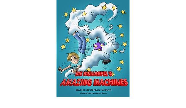 Mr McMarvels Amazing Machines