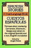 Spanish Stories: A Dual-Language Book (Dover Dual Language Spanish)