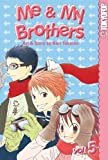 ME & My Brothers: v.5: Vol 5