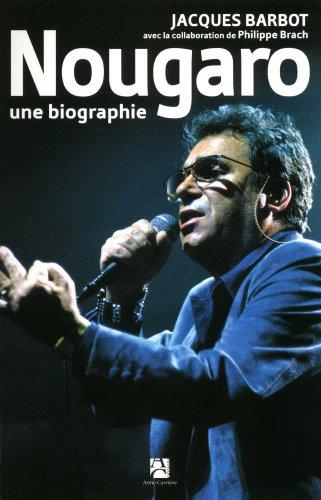 Nougaro : Une biographie