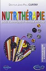 Bases scientifiques et prat. médicale de Jean-Paul Curtay