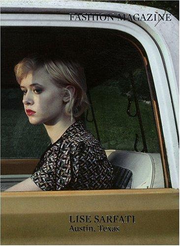 Fashion Magazine Lise Sarfati : Austin, Texas