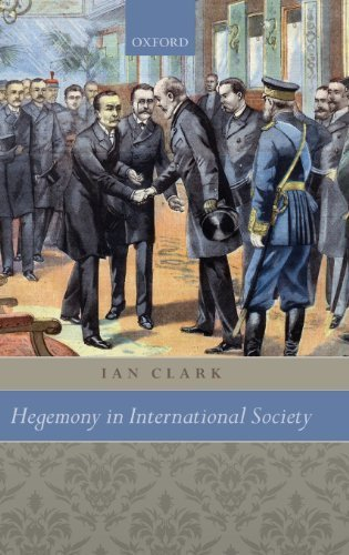 Hegemony in International Society 1st edition by Clark, Ian (2011) Hardcover