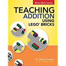Teaching Addition Using LEGO Bricks (English Edition)