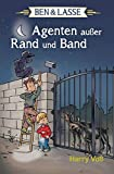 Image of Ben & Lasse - Agenten außer Rand und Band (Ben & Lasse (3), Band 3)