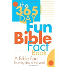 The 365 Day Fun Bible Fact Book (Kid's Guide to the Bible)