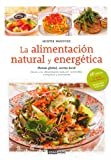 La Alimentación Natural Y Energética (Montse Bradford)