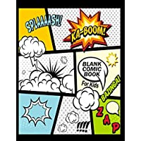 "Blank Comic Book For Kids : Create Your Own Comics With This Comic Book Journal Notebook: Over 100 Pages Large Big 8.5"" x 11"" Cartoon / Comic Book With Lots of Templates: Volume 7 (Blank Comic Books)"
