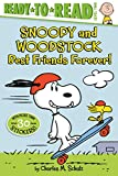 Snoopy and Woodstock: Best Friends Forever! (Peanuts: Ready-to-Read, Level 2)