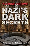 Nazi's Dark Secrets: Who was the Furher's Heir?  (Nicolina Fabiani Series Book 3) Revised Edition