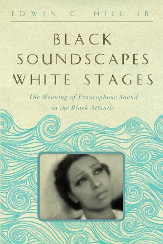 Black Soundscapes White Stages (The  Callaloo African Diaspora Series) (English Edition) Josephine Baker Video