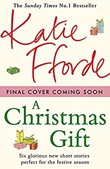 A Christmas Gift by [Fforde, Katie]
