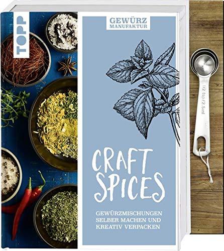 Gewürzmanufaktur Craft Spices. Buch mit Messlöffel-Set: Gewürzmischungen selber machen und kreativ verpacken. Inkl. 4-teiligem Meßlöffel-Set aus Metall