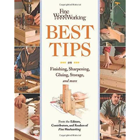 Fine Woodworking Best Tips on Finishing, Sharpening,