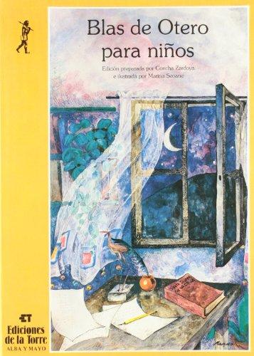Blas de Otero para niños (Alba y mayo, poesía)