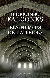 Els hereus de la terra par Ildefonso Falcones