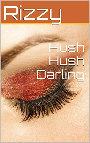 Hush Hush Darling (English Edition) eBook: Rizzy Rizwana Kosar ...