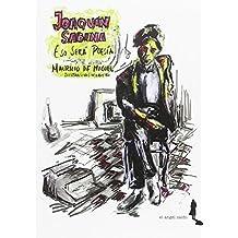 Joaquín Sabina. Eso será poesía (Desafinado, Band 6)