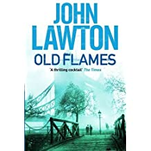 Old Flames (Inspector Troy) by John Lawton (2012-09-01)