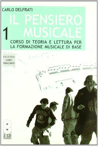 Il pensiero musicale. Con portfolio. Per la Scuola media. Con 2 CD Audio: 1