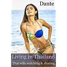 Living in Thailand: Thai wife watching & sharing
