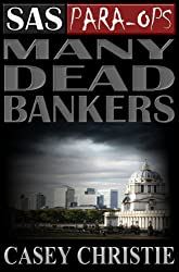 SAS Para-Ops #1: Many Dead Bankers (English Edition)