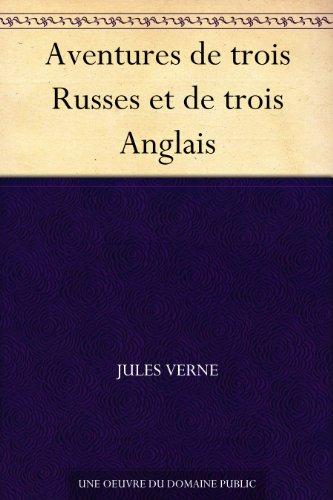 Couverture du livre Aventures de trois Russes et de trois Anglais