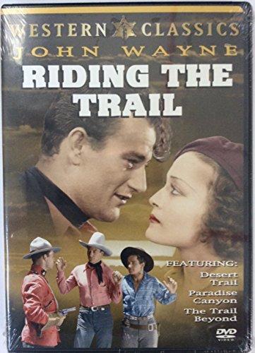 Riding the Trail: Desert Trail, Paradise Canyon, The Trail Beyond