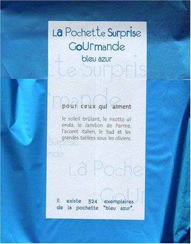 La Pochette Surprise Gourmande Bleu azur : Pour ceux qui aiment le soleil brûlant, le risotto al onda, le Jambon de Parme, l'accent italien, le Sud et les grandes tablées sous les oliviers
