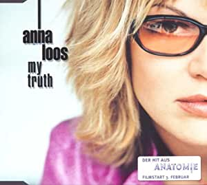 Anna Loos - My Truth Lyrics | Musixmatch