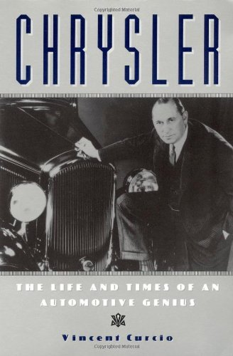 chrysler-the-life-and-times-of-an-automotive-genius-automotive-history-and-personalities-by-vincent-
