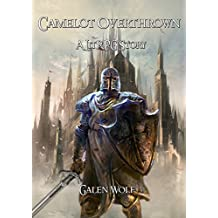 Camelot Overthrown: An Arthurian LitRPG (Camelot LitRPG) (English Edition)