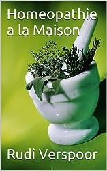 Homéopathie à la Maison (Health at Home t. 3) (French Edition)