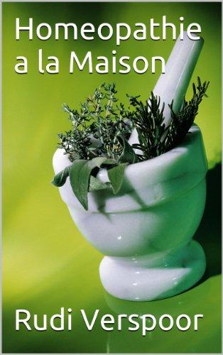 Homéopathie à la Maison (Health at Home t. 3) par Rudi Verspoor