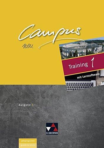 Campus C - neu / Gesamtkurs Latein in drei Bänden: Campus C - neu / Campus C Training mit Lernsoftware 1 - neu: Gesamtkurs Latein in drei Bänden