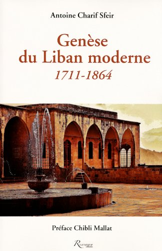 Gense du Liban moderne : 1711-1864