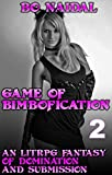 Game of Bimbofication, Part 2: An litRPG Fantasy of Domination and Submission (English Edition)