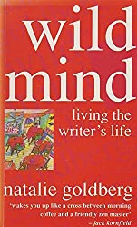 Wild Mind: Living the Writer's Life by Natalie Goldberg (1991-09-05)